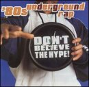 echange, troc Various Artists - 80's Underground Rap: Don't Believe Hype