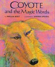 Coyote and the Magic Words (0688103081) by Root, Phyllis