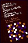Modern Approaches to Understanding and Managing Organizations (Management Series) (0875895921) by Bolman, Lee G.