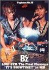 Typhoon No.15 B'z LIVE-GYM The Final Pleasure