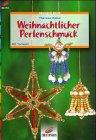 img - for Brunnen-Reihe, Weihnachtlicher Perlenschmuck book / textbook / text book
