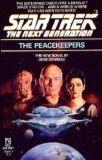 The Peacekeepers (Star Trek: The Next Generation, Book 2) (067166929X) by Gene Deweese