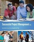 img - for Successful Project Management 6th Edition (Not Textbook, Access Code Only) By James Clements and Jack Gido (2014) book / textbook / text book