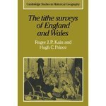 img - for The Tithe Surveys of England and Wales (Cambridge Studies in Historical Geography) book / textbook / text book