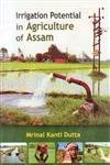 Irrigation Potential in Agriculture of Assam