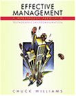 Effective Management: A Multimedia Approach (0324070918) by Williams, Chuck