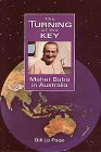 img - for Turning of the Key: Meher Baba in Australia book / textbook / text book