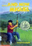 And Now Miguel