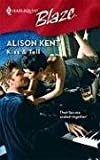Kiss & Tell (Harlequin Blaze) (0373794339) by Kent, Alison