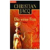 """Stein des Lichts / Die weise Frau: Stein des Lichts Romanvon """"Christian Jacq"""""""
