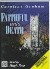 Faithful Unto Death (Chief Inspector Barnaby, #5)