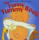The Funny Tummy Book (0370327616) by Morgan, Richard