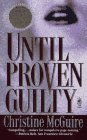 Until Proven Guilty (Pocket Star Books), CHRISTINE MCGUIRE