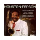 Why Not ~ Houston Person