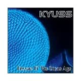 """Kyuss/Queens of the Stone Agevon """"Queens Of The Stone Age"""""""