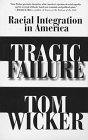 Tragic Failure: Racial Integration in America (068815560X) by Wicker, Tom