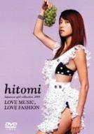 hitomi Japanese girl collection 2005 ~LOVE MUSIC,LOVE FASHION~ [DVD]