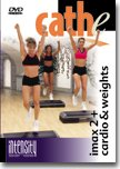 Cathe Friedrich's Vol. 1 Intensity Series: Imax 2 and Cardio & Weights DVD