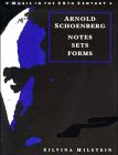 Arnold Schoenberg :  notes, sets, forms /
