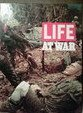 Life at War (0705402584) by Time-Life