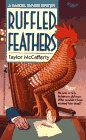 Ruffled Feathers, McCafferty,Taylor/ Chelius,Jane