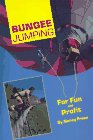 Bungee Jumping: For Fun and Profit