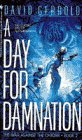 DAY FOR DAMNATION, A (War Against the Chtorr, Book 2), DAVID GERROLD