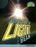 img - for Voyage of a Light Beam: Light Energy (Raintree Fusion: Physical Science) book / textbook / text book
