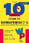 10 Minute Guide to Wordperfect 6.0