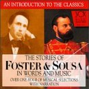 The Stories Of Foster And Sousa