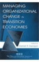 Managing Organizational Change in Transition Economies (Organization and Management Series)