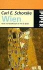 WIEN GEIST UND GESELLSCHAFT IM FIN DE SIECLE. (3492116922) by Schorske, Carl E.