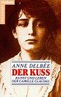 img - for Der Kuss Kunst Und Lebeb Der Camille Cla book / textbook / text book