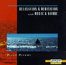 Relaxation & Meditation with Music & Nature - Ocean Dreams - Zortam Music