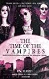 Time of The Vampires (0743487338) by Elrod, P.N.