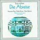 Abreise-Complete Opera