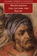 Michelangelo: Life, Letters, and Poetry (Oxford World's Classics)