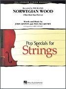 Norwegian Wood (This Bird Has Flown)-Score & Parts - Strings PDF
