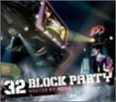32 BLOCK PARTY hosted by MURO(CCCD)