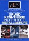 Grundkenntnisse industrielle Metallbe...