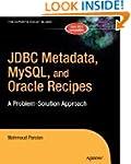 JDBC Metadata, MySQL, and Oracle Reci...