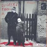 lucifer's friend LP