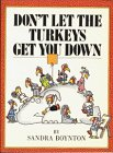 Don't Let the Turkeys Get You Down (0894800132) by Sandra Boynton