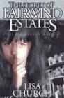 Secret of Fairwind Estates