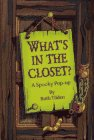 img - for What's in the Closet?: A Spooky Pop-Up book / textbook / text book