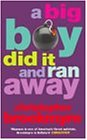 A Big Boy Did It and Ran Away (0349114676) by Brookmyre, Christopher