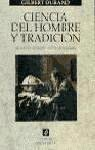 img - for Ciencia del hombre y tradicion / Science of Man and Tradition (Spanish Edition) book / textbook / text book