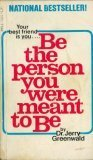 img - for Be the person you were meant to be;: Antidotes to toxic living book / textbook / text book