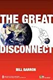 img - for The Great Disconnect book / textbook / text book