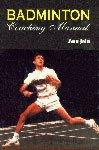 Badmington: Coaching Manual